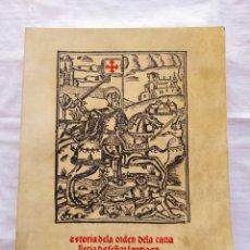 Libros de segunda mano: PRIMERA HISTORIA DE LA ORDEN DE CABALLERÍA. PEDRO DE OROZCO Y DE LA PARRA. 1978 INST. PEDRO DE VALEN. Lote 208674331