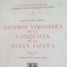 """Libros de segunda mano: """"HISTORIA VERDADERA DE LA CONQUISTA DE LA NUEVA ESPAÑA"""" (1982). Lote 209172675"""
