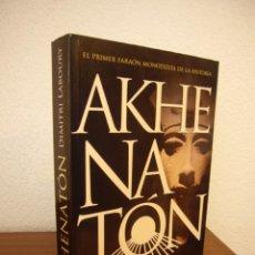 Libros de segunda mano: DIMITRI LABOURY: AKHENATÓN (LA ESFERA DE LOS LIBROS, 2012) EXCELENTE ESTADO. RARO.. Lote 209872470