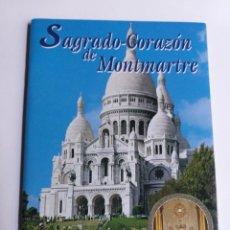 Libros de segunda mano: SAGRADO CORAZÓN DE MONTMARTRE . UN MONUMENTO UN MENSAJE .. Lote 210142626