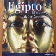 Libros de segunda mano: EGIPTO EL MUNDO DE LOS FARAONES, H,F ULMANN. Lote 210415558