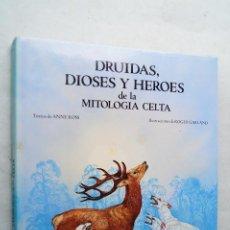 Libros de segunda mano: DRUIDAS, DIOSES Y HEROES DE LA MITOLOGIA CELTA. ANNE ROSS. Lote 210544226