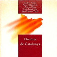 Libros de segunda mano: HISTORIA DE CATALUNYA ( IDIOMA CATALÁN). Lote 210839335