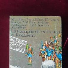 Libros de segunda mano: LA TRANSICIO?N DEL ESCLAVISMO AL FEUDALISMO - MARC ANDRÉ BLOCH - AKAL 1976. Lote 211704758
