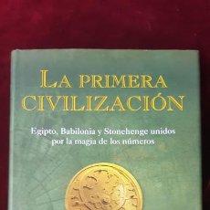 Libros de segunda mano: LA PRIMERA CIVILIZACIÓN - CHRISTOPHER KNIGHT Y ALAN BUTLER - ZENITH 2005. Lote 211704766