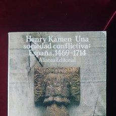 Libros de segunda mano: UNA SOCIEDAD CONFLICTIVA. ESPAÑA 1469-1714 - HENRY KAMEN - ALIANZA 1995. Lote 211704816