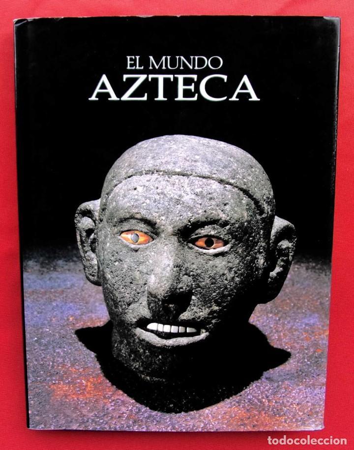 EL MUNDO AZTECA. 1ª EDICIÓN. AÑO: 1994. MÉXICO. ÚNICO EN TC. BUEN ESTADO. (Libros de Segunda Mano - Historia Antigua)