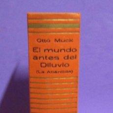Libros de segunda mano: EL MUNDO ANTES DEL DILUVIO OTTO MUCK EDITORIAL JANO AÑO 1959. Lote 212029217