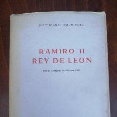 Libros de segunda mano: RAMIRO II, REY DE LEÓN. JUSTINIANO RODRÍGUEZ. MADRID 1972 CSIC. I. JERÓNIMO ZURITA. PREMIO NEBRIJA.. Lote 212071247