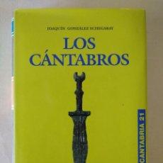 Libros de segunda mano: LOS CÁNTABROS- JOAQUÍN GONZÁLEZ ECHEGARAY- EDICIONES DE LIBRERÍA ESTVDIO. Lote 212091305