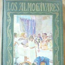 Libros de segunda mano: LOS ALMOGÁVARES. PÁGINAS BRILLANTES. Lote 212420385