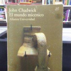 Libri di seconda mano: EL MUNDO MICENICO - JOHN CHADWICK. Lote 212599302