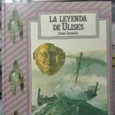 Libros de segunda mano: PETER CONNOLLY. LA LEYENDA DE ULISES. 1986. Lote 212721233