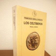 Libros de segunda mano: LOS CELTÍBEROS. ETNIAS Y ESTADOS (CRÍTICA, 1998) FRANCISCO BURILLO MOZOTA. MUY RARO.. Lote 213492391