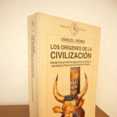 Libros de segunda mano: CHARLES L. REDMAN: LOS ORÍGENES DE LA CIVILIZACIÓN (CRÍTICA, 1990) RARO. Lote 213493851