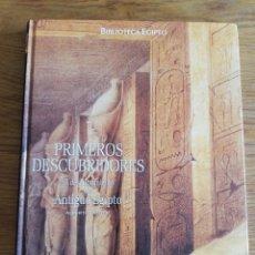 Libros de segunda mano: PRIMEROS DESCUBRIDORES. EL DESCUBRIMIENTO DEL ANTIGUO EGIPTO (ALBERTO SILIOTTI). Lote 213547926