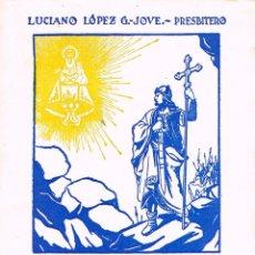 Libros de segunda mano: LA BATALLA DE COVADONGA E HISTORIA DEL SANTUARIO (LUCIANO LOPEZ JOVE), VER INDICE. Lote 213772493