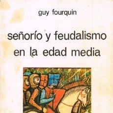 Libros de segunda mano: SEÑORIO Y FEUDALISMO EN LA EDAD MEDIA, VER INDICE. Lote 214106298