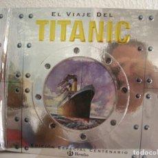 Libros de segunda mano: EL VIAJE DEL TITANIC - EDICIÓN ESPECIAL CENTENARIO BRUÑO - LIBRO POP- UP. Lote 214254958