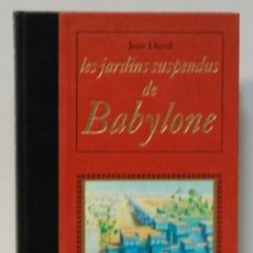 Libros de segunda mano: LMV - JEAN DUVAL. LES JARDINS SUSPENDUS DE BABYLONE. EDITIONS FAMOT. GENEVE. 1980. TEXTO EN FRANCES. Lote 214277656