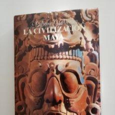 Libros de segunda mano: LA CIVILIZACIÓN MAYA. SYLVANUS MORLEY. FONDO DE CULTURA ECONÓMICA. MEXICO. Lote 214283905