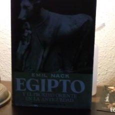 Libros de segunda mano: EMIL NACK. EGIPTO Y EL PROXIMO ORIENTE EN LA ANTIGUEDAD. Lote 214296462
