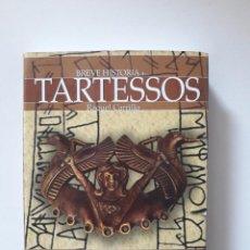 Libros de segunda mano: BREVE HISTORIA DE TARTESSOS. RAQUEL CARRILLO GONZÁLEZ. EDICIONES NOWTILUS S.L., 2011.. Lote 214301220