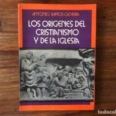 Libros de segunda mano: LOS ORÍGENES DEL CRISTIANISMO Y DE LA IGLESIA. .ANTONIO RAMOS-OLIVEIRA. EDICIONES OASIS. ROMA. Lote 214334012