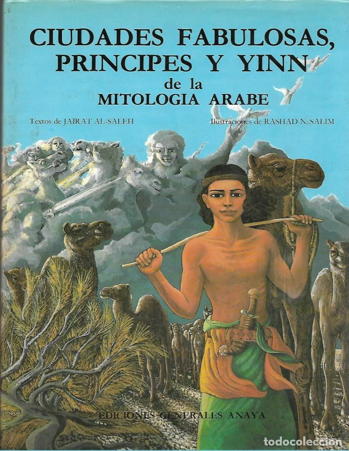 LIBRO CIUDADES FABULOSAS PRINCIPES Y YINN 1985 130 PAGINAS (Libros de Segunda Mano - Historia Antigua)