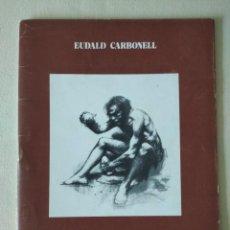 Libros de segunda mano: LA PREHISTORIA DEL RIPOLLÉS . EUDALD CARBONELL. Lote 214704245