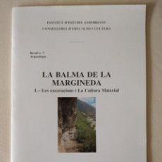 Libros de segunda mano: LA BALMA DE LA MARGINEDA. I.- LES EXCAVACIONS I LA CULTURA MATERIAL.. Lote 214704568