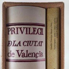 Libros de segunda mano: PRIVILEGI DE LA CIUTAT DE VALENCIA. LLIBRE DEL MUSTAÇAF DE LA CIUTAT DE VALÈNCIA. Nº 347 DE 500.. Lote 214791478