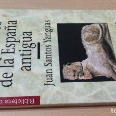 Livros em segunda mão: LOS PUEBLOS DE LA ESPAÑA ANTIGUA 2*- JUAN SANTOS YANGUAS - HISTORIA 16 ZZ305. Lote 215095503