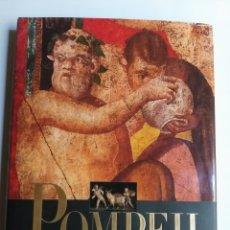 Libros de segunda mano: POMPEII . THE HISTORY LIFE AND ART OF THE BURIED CITY.MARISA RANIERI . ARTE ROMANO. Lote 215375822