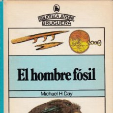 Libros de segunda mano: EL HOMBRE FÓSIL. Lote 216862018