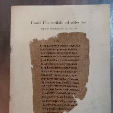 Libros de segunda mano: LIBRITO. DANIEL 2 SEMIFOLIS DEL CÒDEX Nº967. PAPIR DE BARCELONA Nº1 Y 2. R. ROCA Y PUIG. Lote 216900472