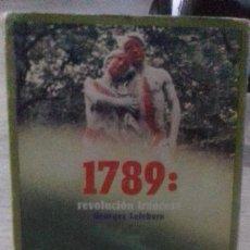 Libros de segunda mano: 1789 REVOLUCION FRANCESA. Lote 217055857