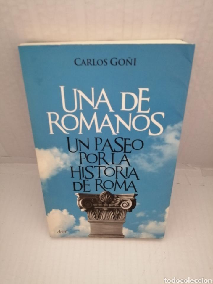 UNA DE ROMANOS : UN PASEO POR LA HISTORIA DE ROMA (PRIMERA EDICIÓN) (Libros de Segunda Mano - Historia Antigua)