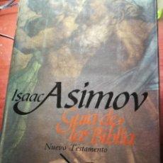 Libri di seconda mano: GUÍA DE LA BIBLIA. NUEVO TESTAMENTO. ISAAC ASIMOV. Lote 251794835