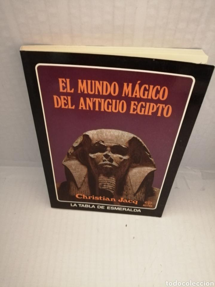EL MUNDO MAGICO DEL ANTIGUO EGIPTO. (Libros de Segunda Mano - Historia Antigua)