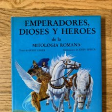 Libros de segunda mano: EMPERADORES, DIOSES Y HÉROES DE LA MITOLOGÍA ROMANA // EDICIONES GENERALES ANAYA // 1985, 3ª EDICIÓN. Lote 218294952