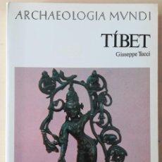 Libros de segunda mano: TIBET - ARCHAEOLOGIA MUNDI. Lote 218575955