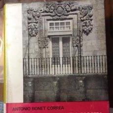 Libros de segunda mano: LA ARQUITECTURA EN GALICIA SIGLO XVII.ANTONIO BONET CORREA. Lote 218866470