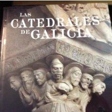 Libros de segunda mano: LAS CATEDRALES DE GALICIA...EDILESA 2005. Lote 218866945
