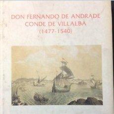 Libros de segunda mano: D.FERNANDO DE ANDRADE.CONDE DE VILLALBA..JOSE GARCÍA ORIO. Lote 218867625