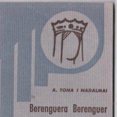 Libros de segunda mano: EPISODIS DE LA HISTORIA Nº 205 BERENGUERA BERENGUER DE BARCELONA, EMPERADRIU DE LES ESPANYES. Lote 218990641