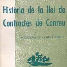 Libros de segunda mano: EPISODIS DE LA HISTORIA Nº 155 HISTORIA DE LA LLEI DE CONTRACTES DE CONREU. Lote 218995247