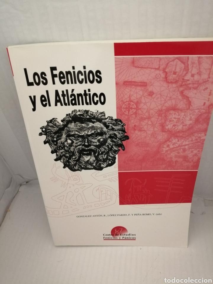LOS FENICIOS Y EL ATLÁNTICO. IV COLOQUIO DEL CEFYP (Libros de Segunda Mano - Historia Antigua)