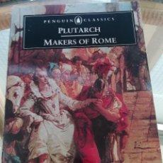 Libros de segunda mano: PLUTARCH THE MAKERS OR ROME, EN INGLÉS. Lote 219342973