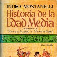 Libros de segunda mano: INDRO MONTANELLI, HISORIA DE LA EDAD MEDIA, VER INDICE. Lote 220511072